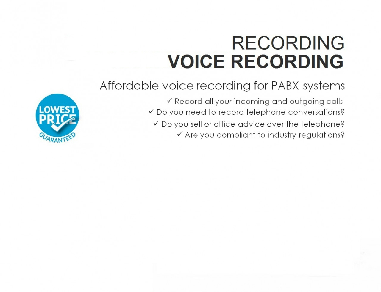 Voice call recording of all your incoming and outgoing telephone calls.